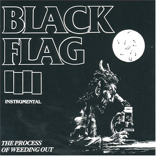 Black Flag-The Process Of Weeding Out-REISSUE-CDM-FLAC-1990-DeVOiD Download