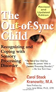 """Cover of """"The Out-of-Sync Child: Recogniz..."""