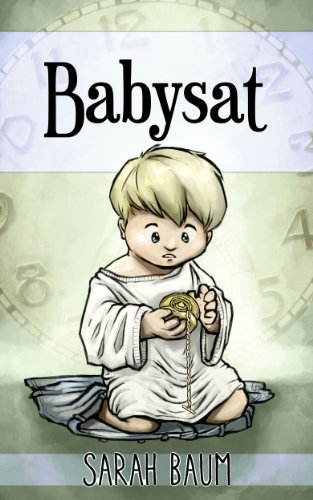Babysat Kindle Ebook by Sarah Baum