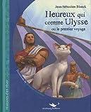 Heureux Qui Comme Ulysse Ou le Premier Voyage