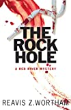 The Rock Hole: A Red River Mystery (Red River Mysteries Book 1)