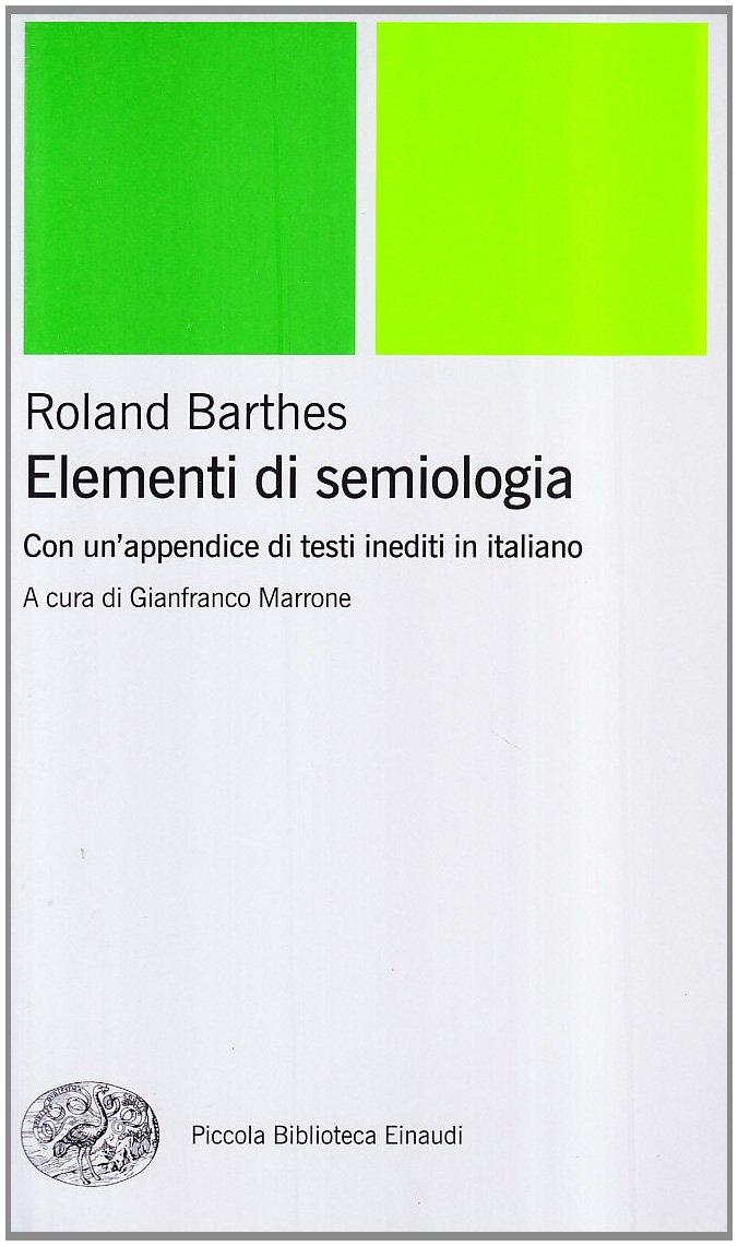 Roland Barthes, Elementi di semiologia, Einaudi, Torino 1966