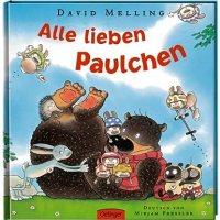 Alle lieben Paulchen / David Melling. Deutsch von Mirjam Pressler