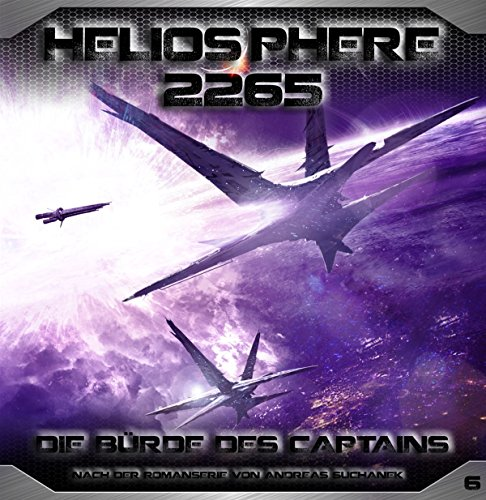 Heliosphere 2265 (6) Die Bürde des Captains () Greenlight Press 2016