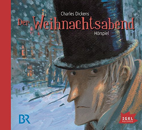 Der Weihnachtsabend (Charles Dickens) BR 1965 / Igel Records 2015