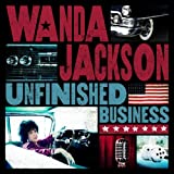 "Wanda Jackson ""Unfinished Business"""