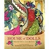 House of Dolls, by Francesca Lia Block