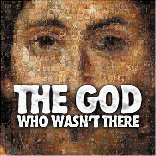 "Cover of ""The God Who Wasn't There"""