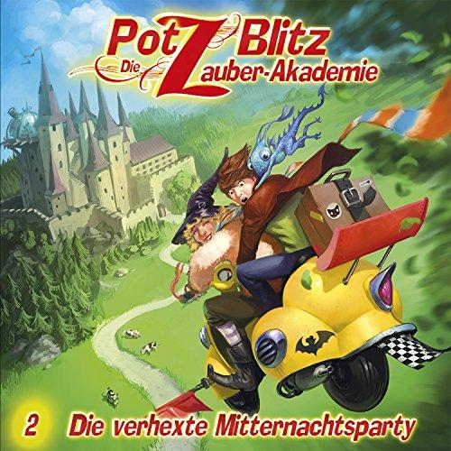 Potz Blitz - Die Zauberakademie (2) Die verhexte Mitternachtsparty - Contendo Media 2015