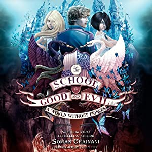 A World Without Princes by Soman Chainani   Audiobook Review