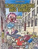 L'encyclopédie des bébés (l'intégrale) par Goossens