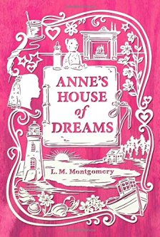 Anne's House of Dreams (An Anne of Green Gables Novel) by L. M. Montgomery| wearewordnerds.com