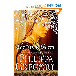 The White Queen: A Novel (Cousins' War)