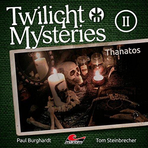 Twilight Mysteries (2) Thanatos - maritim 2016