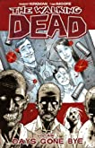 Days Gone Bye (The Walking Dead, #1)