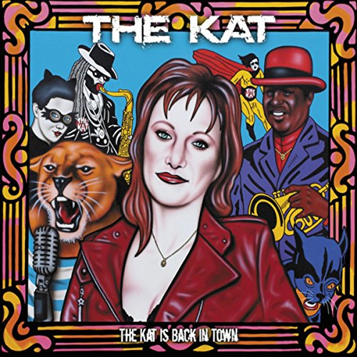The Kat-The Kat Is Back In Town-CD-FLAC-2013-BOCKSCAR Download