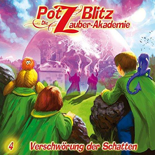 Potz Blitz - Die Zauberakademie (4) Verschwörung der Schatten - Contendo Media 2016