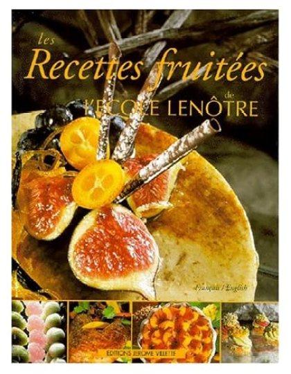 Les recettes fruitées de l'École Lenôtre pdf