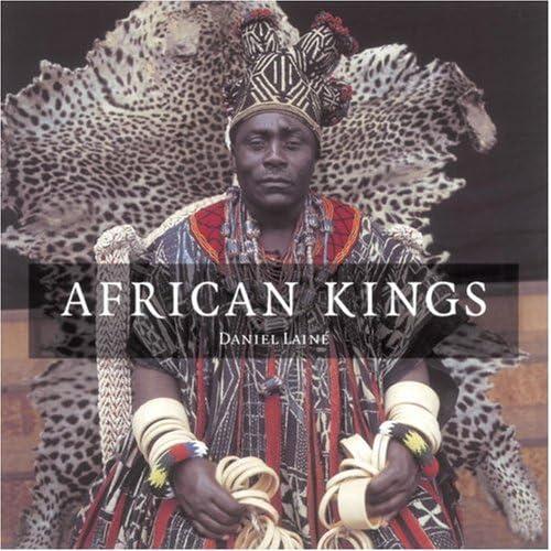 African Kings by Daniel Laine