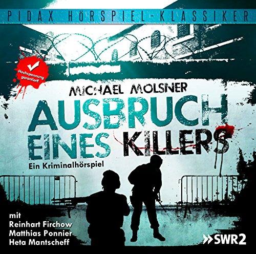 Pidax Hörspiel-Klassiker - Ausbruch eines Killers (Michael Molsner) SWF 1985 / pidax 2015
