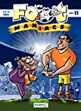 Les footmaniacs - tome 11