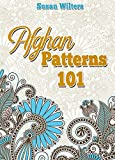 Afghans: Afghan Patterns 101