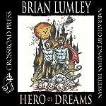 Hero of Dreams | Brian Lumley