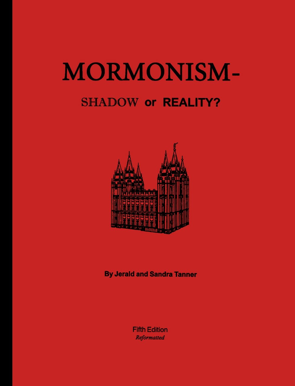 Mormonism - Shadow or Reality? Jerald and Sandra Tanner
