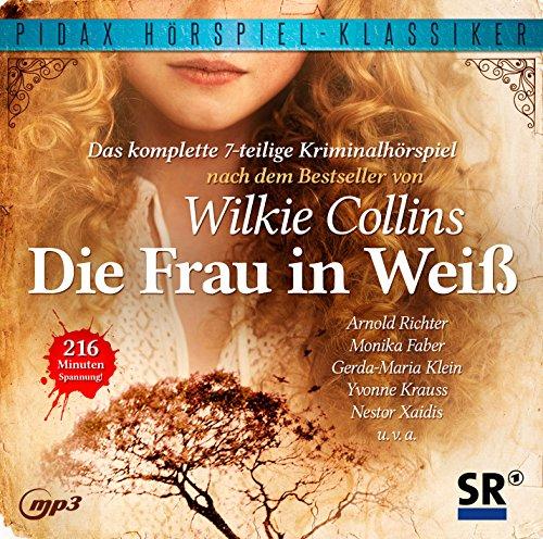 Pidax Hörspiel-Klassiker - Die Frau in weiß (Wilkie Collins) SR 1965 / pidax 2015