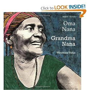 Grandma Nana (English-German) (Veronique Tadjo)