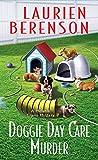 Doggie Day Care Murder (A Melanie Travis Mystery Book 15)
