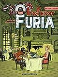 Le Profesor Furia, Tome 1 : Leçon de savoir-vivre