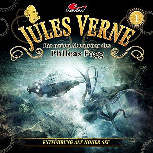 Jules Verne - Die neuen Abenteuer des Phileas Fogg (1) Entführung auf hoher See - maritim 2015