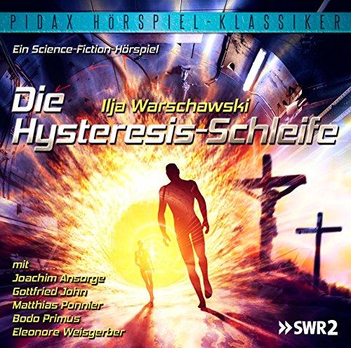 Pidax Hörspiel-Klassiker Die Hysteresis-Schleife