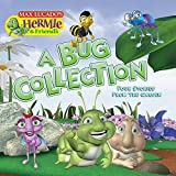 A Bug Collection: Four Stories from the Garden (Max Lucado's Hermie & Friends)