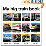 My Big Train Book, by Roger Priddy