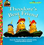 Theodore's Best Friend (Jellybean Books(R))