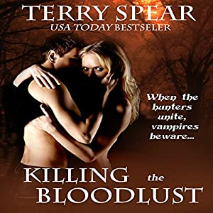 Killing the Bloodlust | [Terry Spear]