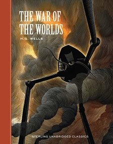 The War of the Worlds (Sterling Unabridged Classics) by H. G. Wells| wearewordnerds.com