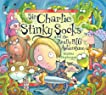 Sir Charlie Stinkysocks and the Really Big Adventure