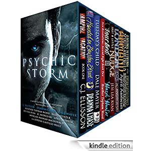 Psychic Storm: Ten Dangerously Sexy Tales of Psychic Witches, Vampires, Mediums, Empaths and Seers