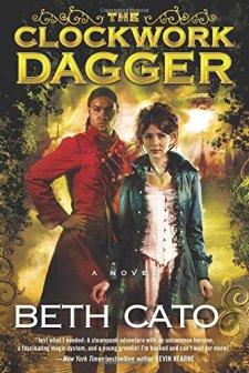 The Clockwork Dagger: A Novel by Beth Cato| wearewordnerds.com