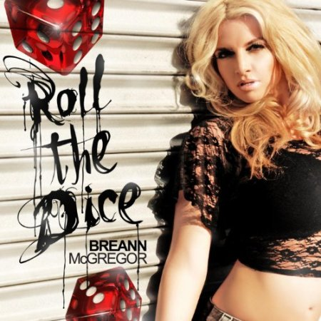 Roll the Dice by Breann McGregor, Mr. Media Interviews