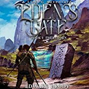 Eden's Gate: The Reborn: A LitRPG Adventure, Book 1 | [Edward Brody]