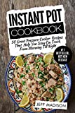Instant Pot Cookbook: 50 Great Pressure Cooker Recipes That Help You Stay On Track From Morning Till Night (Good Food Series)