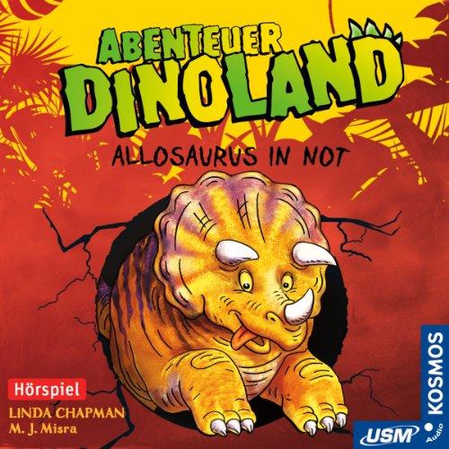 Abenteuer Dinoland (1) Allosaurus in Not (usm)