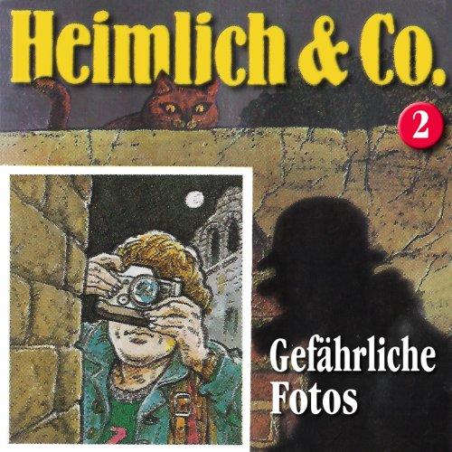 Heimlich & Co (2) Gefährliche Fotos (highscoremusic)