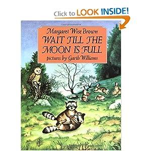 Wait Till the Moon Is Full