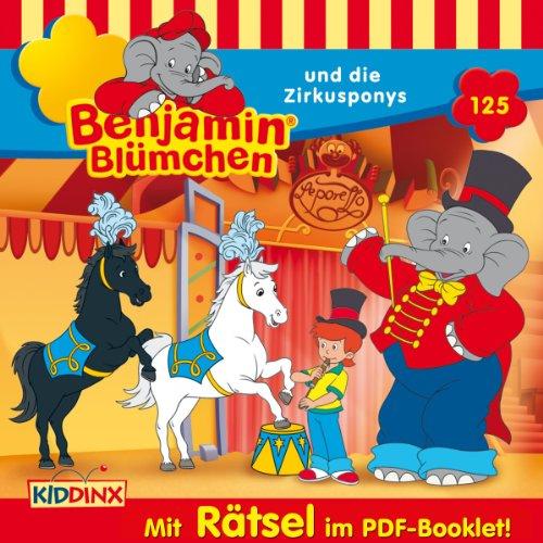 Benjamin Blümchen (125) und die Zirkusponys (Kiddinx)