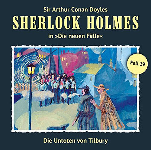 Sherlock Holmes - Die neuen Fälle (19) Die Untoten von Tilbury - Romantruhe Audio 2015